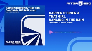 Darren O'Brien & That Girl - Dancing In The Rain (Mhammed El Alami Remix) [Trance]