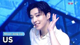 [Simply K-Pop CON-TOUR] Moon Jong Up (문종업) - US (어스) _