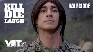 Transgender Drill Instructor | Kill, Die, Laugh Episode 2 [half-o-sode]