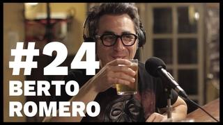 El Sentido De La Birra - #24 Berto Romero