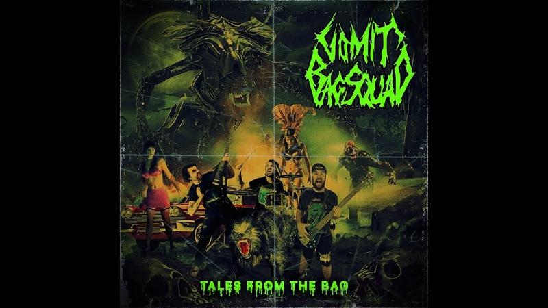 Vomit Bagsquad Tales From The Bag Full Album 2021