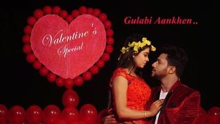 Gulabi Aankhen Jo Teri Dekhi I Valentine Day Special I Sanam I Romantic Love Story   LoveSHEET