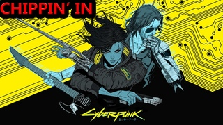 Kerry Eurodyne - Chippin' In cover (Complete 2018 Version)   Cyberpunk 2077 OST