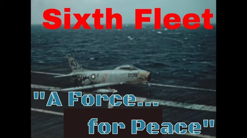 U S NAVY SIXTH FLEET FILM A FORCE FOR PEACE USS RANDOLPH 29724