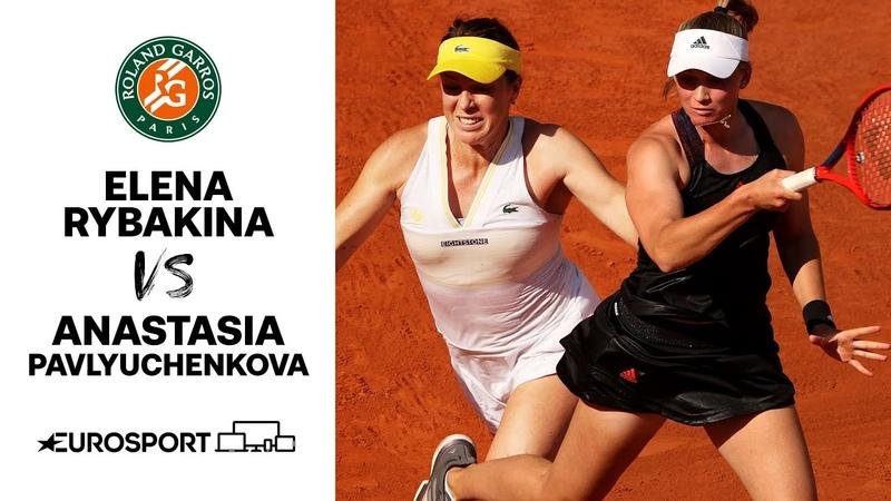 Rybakina vs Pavlyuchenkova 2021 Roland Garros Quarter Final Highlights Tennis Eurosport