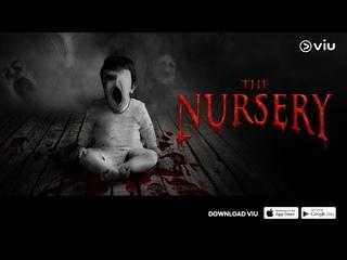 "Trailer ""The Nursery"" | FIlm Thailand | Starring Zhu Yi Long & Peechaya Wattanamontree"