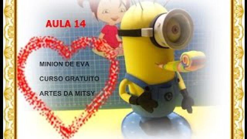 MINIONS DE EVA 3D CURSO GRATUITO AULA 14 MOLDE