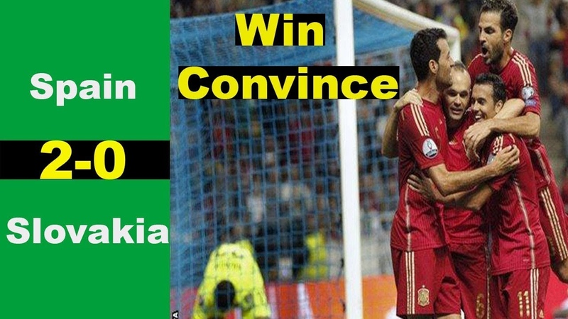 Spain vs Slovakia 2 0 Win Convince Euro 2016 Qualifiers