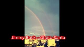 Jimmy Buck - Gheto Santa