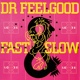 Dr. Feelgood - Beautiful Delilah