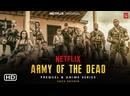 Армия мертвецов Фильм, 2021, США, Army of the Dead про зомби смотреть фильм/кино/трейлер онлайн Киносеа
