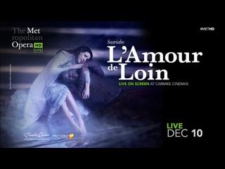 'L' AMOUR DE LOIN' - KAIJA SAARIAHO- MET OPERA- 16.10.2016- HD