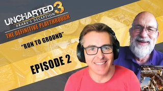 Uncharted 3: Drake's Deception   The Definitive Playthrough - P2 (Nolan North and Richard McGonagle)