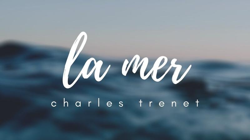 La Mer Charles Trenet Lyrics