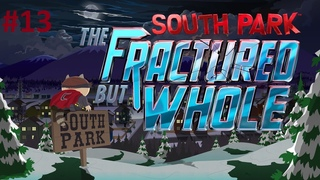 South Park: The Fractured But Whole Platinum Walkthrough #13