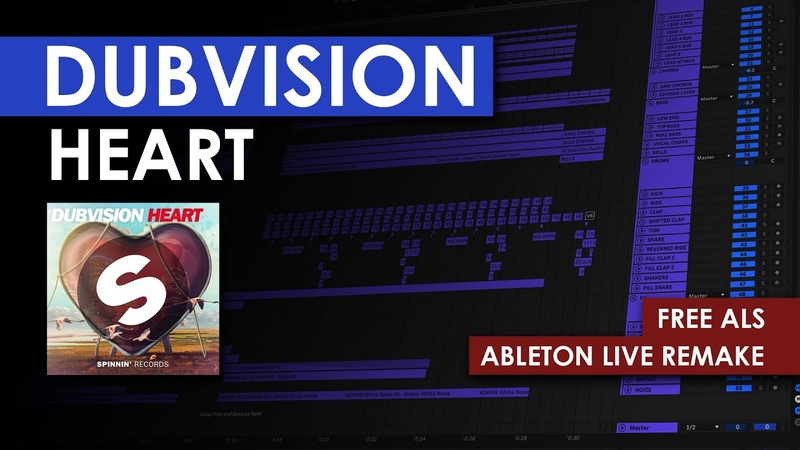 DubVision Heart Ableton Live Remake FREE ALS
