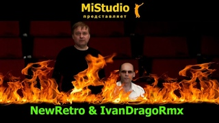 NewRetro & IvanDragoRmx - Фая (MiStudio)
